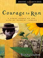 Courage to Run by Wendy Lawton