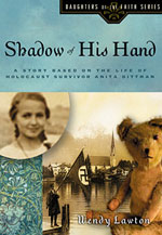 Shadow of His Hand by Wendy Lawton